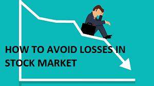 how to earn money in stock market by avoid losses in stock market